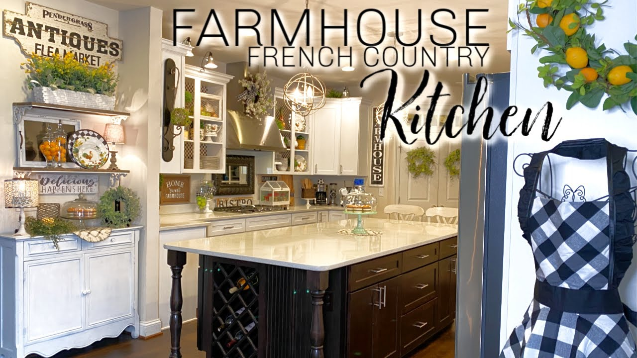 Farmhouse French Country Kitchen Decorate With Me Youtube