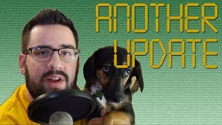 Thanks For Your Patience! (warning: this video contains dog)