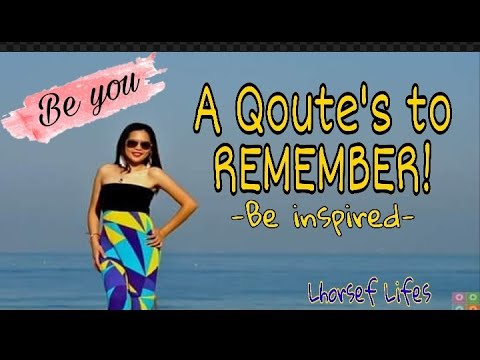QOUTE'S To REMEMBER -throwback Memories-Lhorsef 🙋