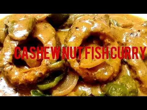 Cashew Nut Fish Curry | Kaju Fish Curry
