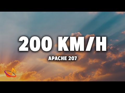 Apache 207 - 200 Km/h [Lyrics]