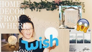 I BOUGHT HOME DECOR FROM WISH?! || WISH HAUL