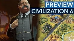 Civilization 6 - Preview: 150 Züge - hier ist Maurice' Fazit
