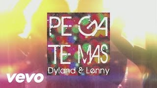 Dyland & Lenny - Pégate Más (Video (Audio W/Lyrics))