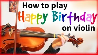 Video How to play Happy Birthday | Easy Beginner Song | Violin Tutorial download MP3, 3GP, MP4, WEBM, AVI, FLV Juli 2018