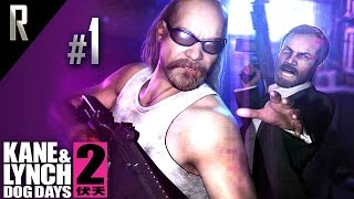 ► Kane & Lynch 2: Dog Days - Walkthrough HD - Part 1
