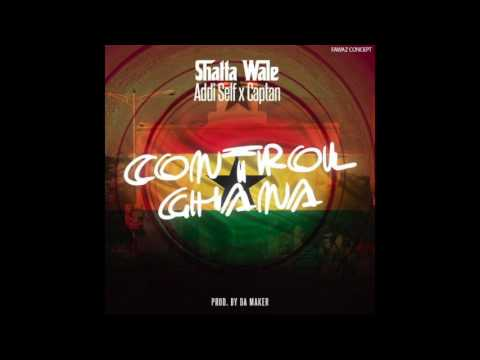 Shatta Wale - Control Ghana ft. Addi Self & Captan (Audio Slide)