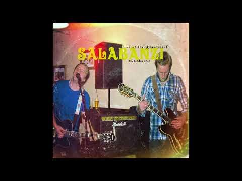 Salabanzi - Live at the Wheatsheaf - 11th October 2009