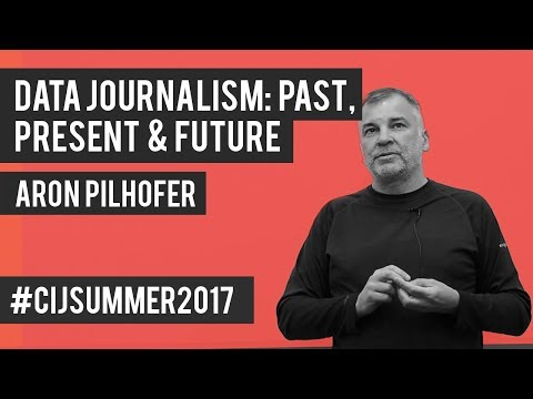#CIJSummer 2017. Data Journalism: Past, Present and Future