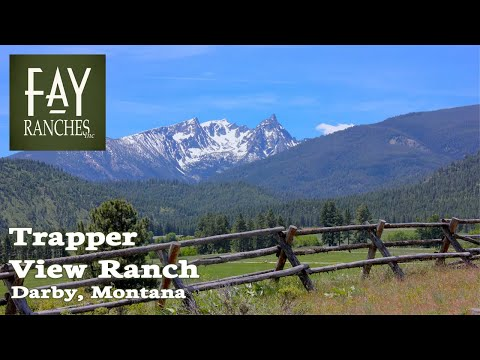 Montana Ranch Property For Sale | Trapper View Ranch | Darby, MT