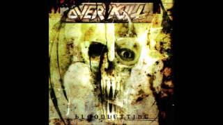 Overkill - What I'm Missin'