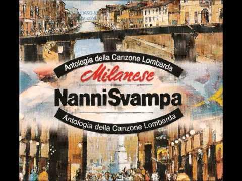 Nanni Svampa - O Mia Bela Madunina