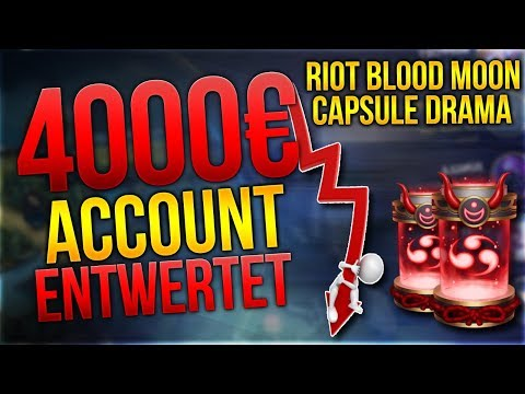 4000€ Account entwertet? Riot Blood Moon Capsule Drama [League of Legends] [Deutsch / German] thumbnail