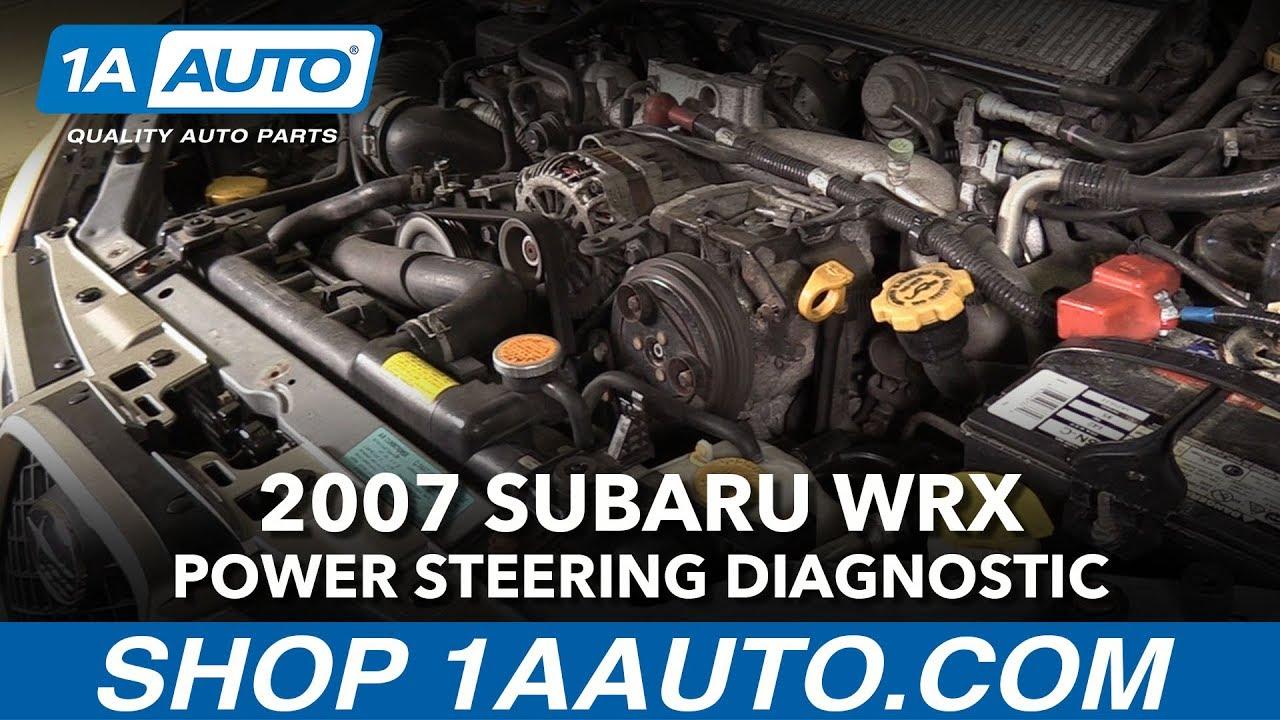 How To Diagnose Power Steering Problem 2007 Subaru Wrx Youtube 2011 Legacy Fuse Box