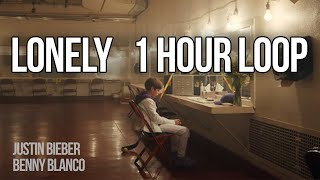 Lonely  Justin Bieber & benny blanco (1 HOUR LOOP)