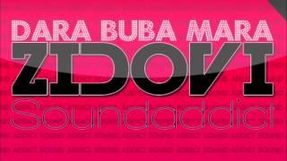 Dara Bubamara - Zidovi (SoundAddicts Quickie Club Remix)