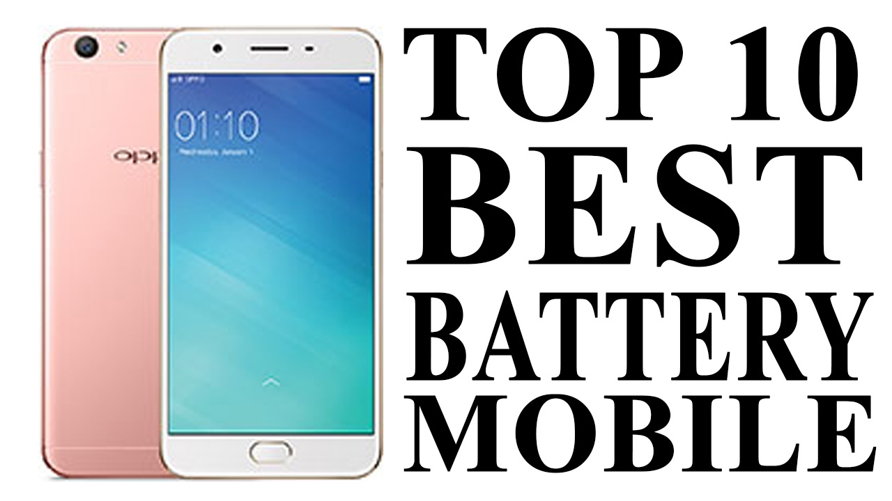 Top 10 Best Battery Life Smartphone (2017) | Phone With Best Battery (FEB 2017) - YouTube
