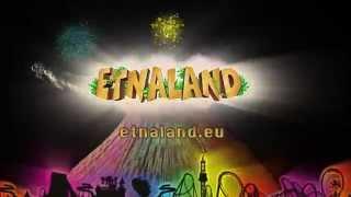 Etnaland spot estivo 2014