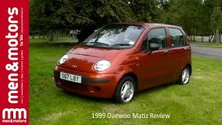 1999 Daewoo Matiz Review