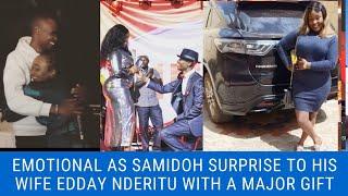 SAMIDOH MEGA BIRTHDAY SURPRISE TO HIS WIFE EDDAY NDERITU. HAPPY BIRTHDAY EDDAY NDERITU