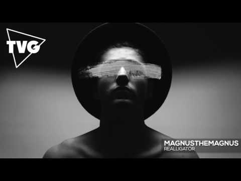MagnusTheMagnus  Realligator