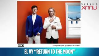 "EL VY ""Return to The Moon"" Live @ SiriusXM // SiriusXMU"