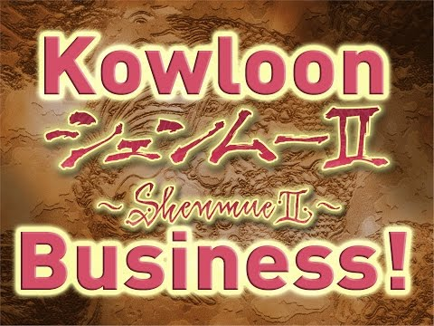 Shenmue 2 - Part 33 - Kowloon Business!