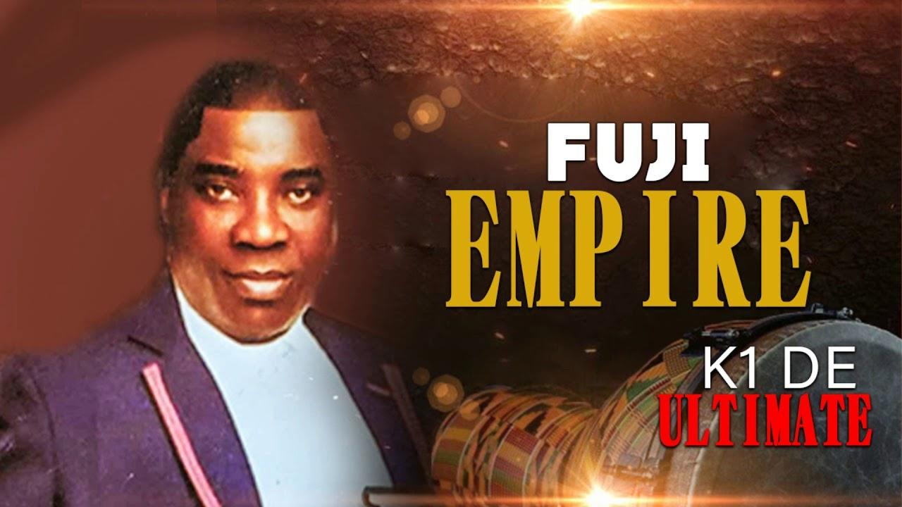 Download K1 DE uLTIMATE - FUJI EMPIRE - LATEST FUJI SONG 2020