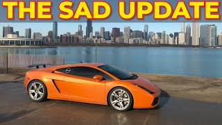 Sad News on my Lamborghini.