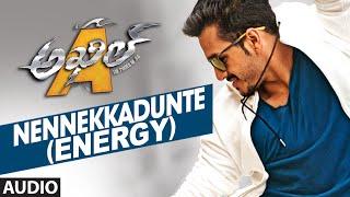 Nennekkadunte (Energy) Full Song (Audio) || Akhil-The Power Of Jua || AkhilAkkineni,Sayesha