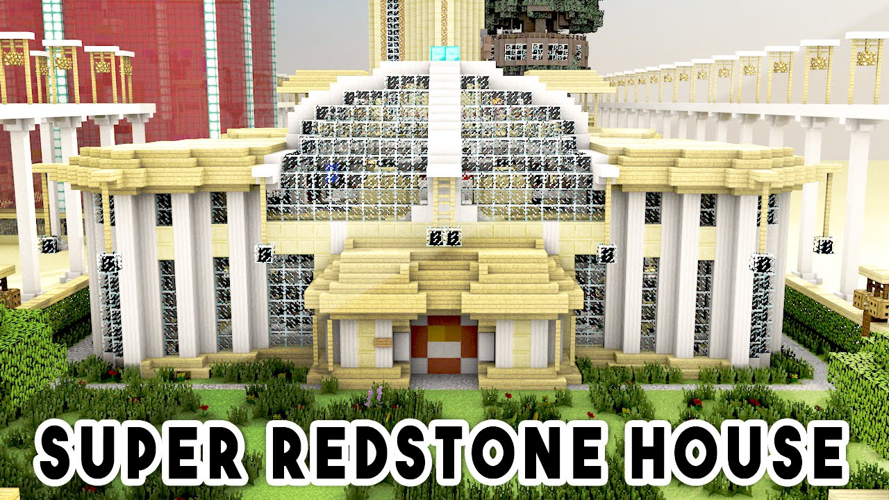 SUPER REDSTONE HOUSE (1000+ Redstone Creations ...