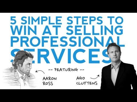 5 Simple Steps To Win The Professional Services Sale