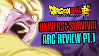 Dragon Ball Super Universal Survival Arc Review Part 1