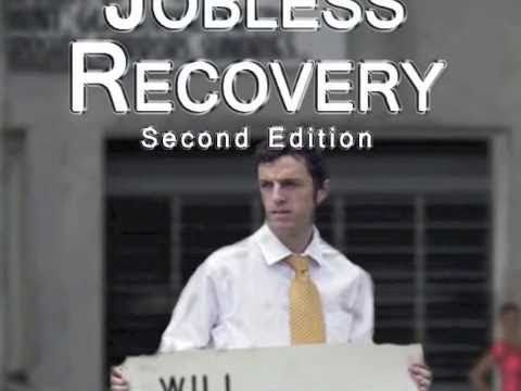 Jobless Recovery, Second Edition Trailer
