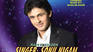 DIL NE PYAR KIYA HAI ( Singer, Sonu Nigam ) Rafi Ki Yaaden