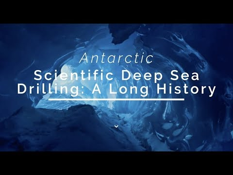 Antarctic Scientific Deep Sea Drilling: A Long History