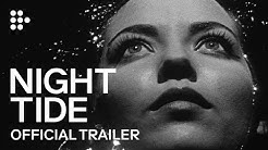 NIGHT TIDE (1961) | Official Trailer | MUBI Curated by Hedi Slimane
