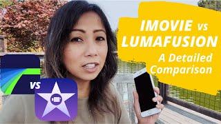 iMovie Vs LumaFusion, a detailed comparison