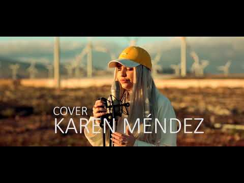 Calma - Pedro Capó Farruko Remix Cover Karen Méndez