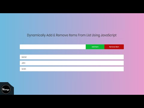 Dynamically Add & Remove List Items | Using JavaScript - (Sourcecode)