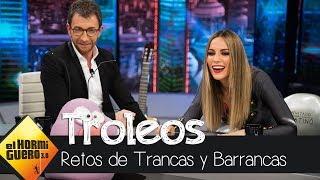 Petancas y Barrancas trolean las canciones de Edurne - El Hormiguero 3.0