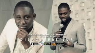 Jack Malembe feat pasteur Athoms Mbuma dans Nani lokola yo Album Bethel