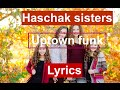 Haschak sisters uptown funk lyrics mp3