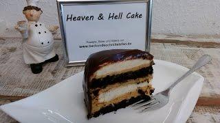 Heaven And Hell Cake / Rezept / Tutorial