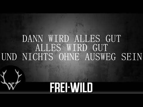 Frei.Wild - Unbrechbar [Lyricversion]