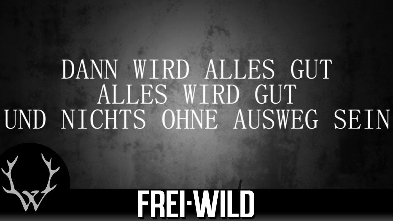 Frei Wild Weil Ihr Gerne Kriege FГјhrt