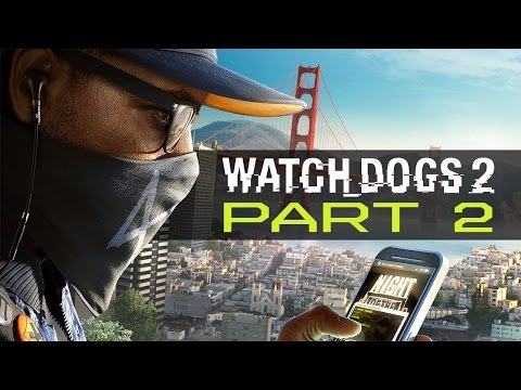 "Watch Dogs 2 - Let's Play - Part 2 - ""Cyberdriver"""