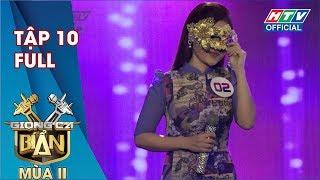 GIỌNG CA BÍ ẨN 2 | Khánh Ngọc, Nhật Tinh Anh, Akira Phan, Khánh Phương, Châu Gia Kiệt | #10 FULL