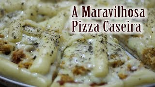 A Maravilhosa Pizza Caseira vinda do Sul - Belas Cores