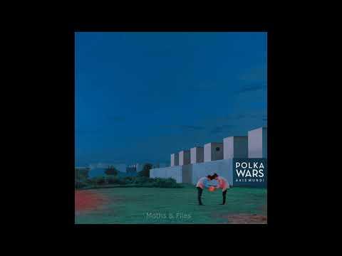 Polka Wars - Axis Mundi (Full Album)
